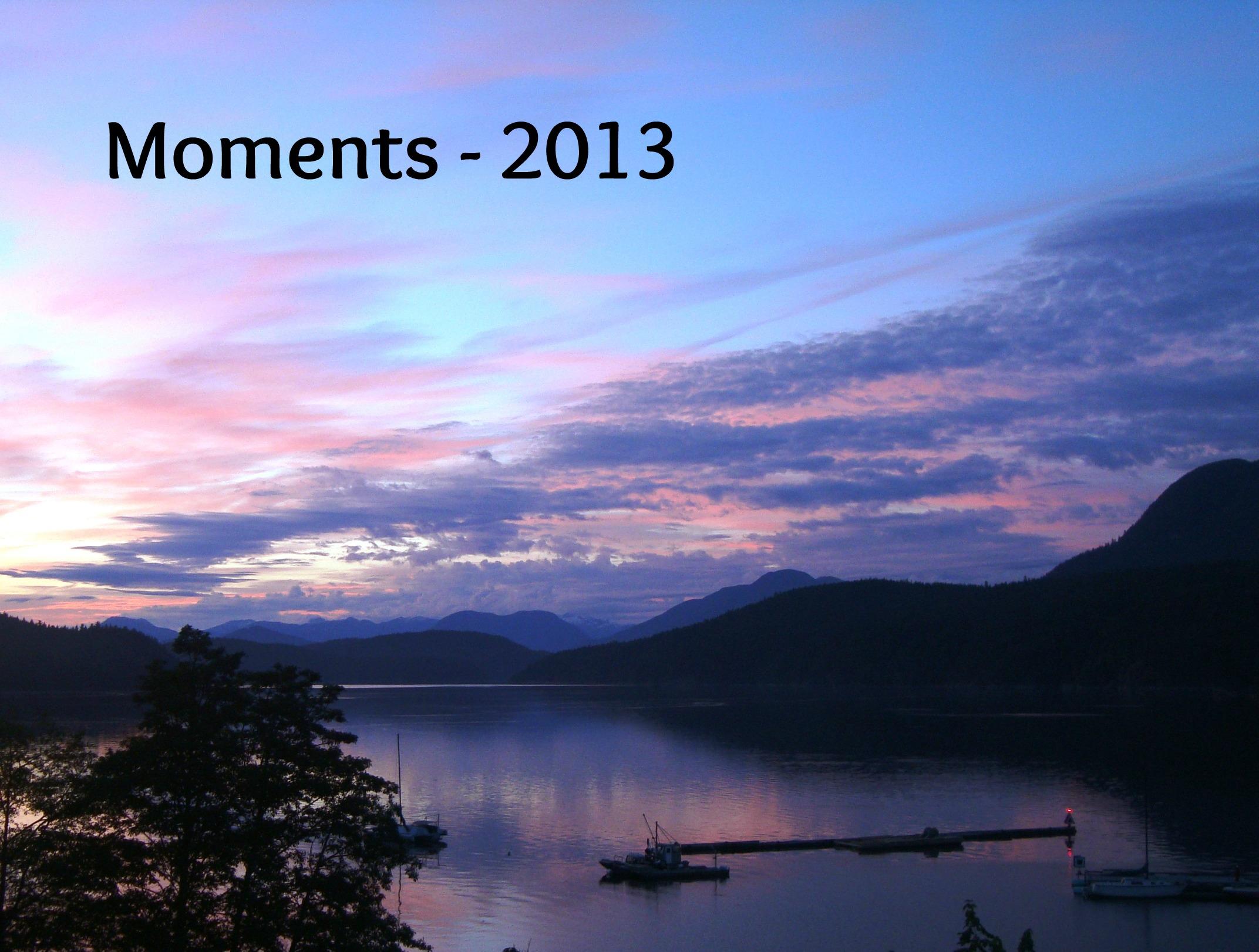 Moments – 2013